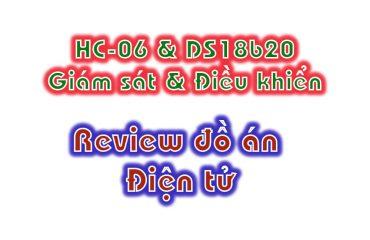 hc06 và ds18b20 điều khiển và giám sát