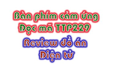 Ban-phim-cam-ung-doc-ma-ttp229-lcd-Arduino-mega2560