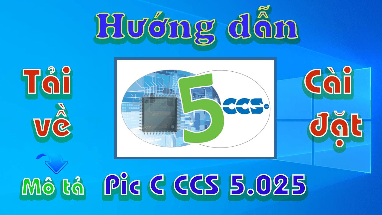 Pic-C-CCS-5-025-huong-dan-tai-va-cai-dat-phan-mem-lap-trinh-pic