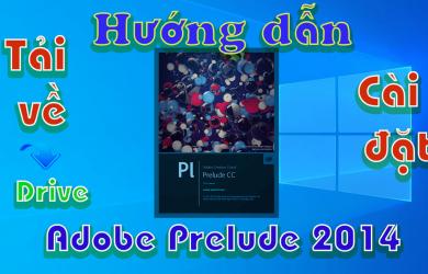 Adobe-Prelude-2015-huong-dan-tai-cai-dat-phan-mem-ghi-nhat-ky