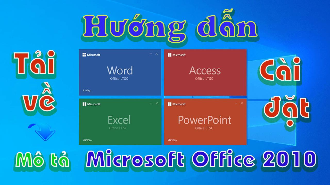 Microsoft-office-2010-huong-dan-tai-va-cai-dat-phan-mem-word-excell-powerpoint-access
