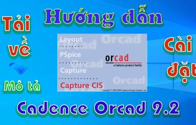 Orcad-9.2-huong-dan-tai-cai-dat-phan-mem-ve-layout-mach-in