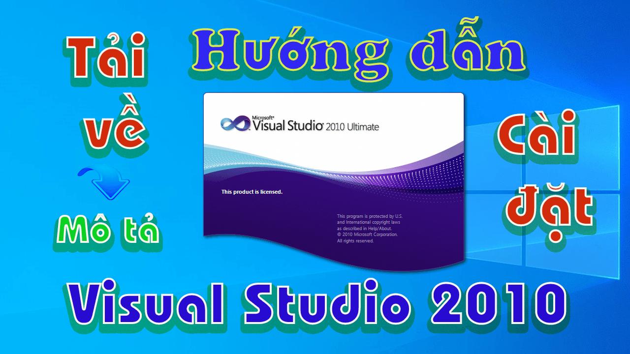 Visual-studio-2010-huong-dan-tai-va-cai-dat-phan-mem-full-link-drive