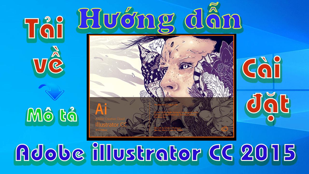 adobe-illustrator-2015-huong-dan-tai-va-cai-dat-phan-mem-chinh-sua-hinh-anh