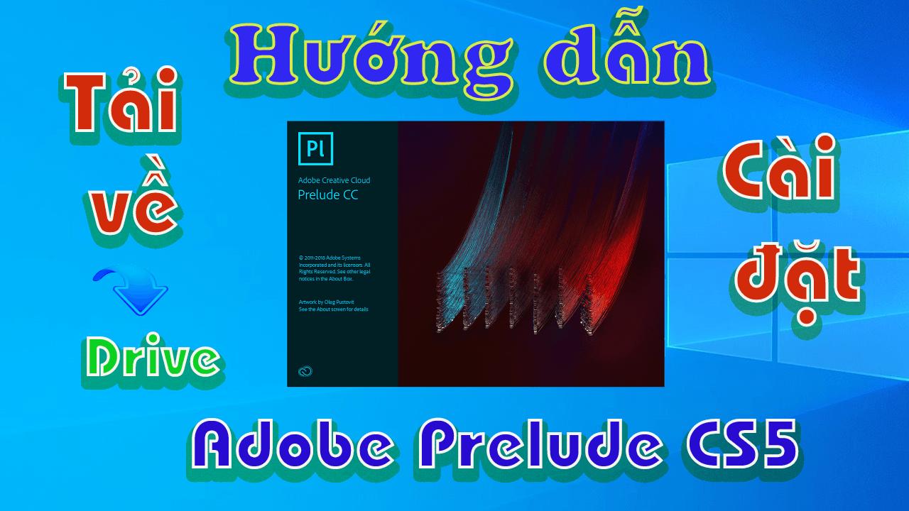 Adobe-Prelude-CS5-huong-dan-tai-cai-dat-phan-mem-ghi-nhat-ky