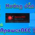 Apower-REC-huong-dan-tai-cai-dat-phan-mem-quay-man-hinh