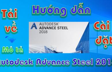 Autodesk-Advance-Steel-2018-Huong-dan-tai-cai-dat-phan-mem-co-khi