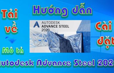 Autodesk-Advance-Steel-2020-Huong-dan-tai-cai-dat-phan-mem-co-khi