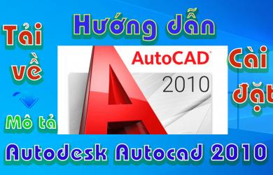 Autodesk-Autocad-2010-huong-dan-tai-va-cai-dat-phan-mem