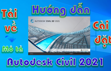 Autodesk-Civil-3D-2021-huong-dan-tai-va-cai-dat-phan-mem1
