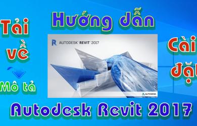 Autodesk-REVIT-2017-huong-dan-tai-va-cai-dat-phan-mem-ve-3d1