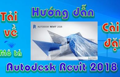 Autodesk-REVIT-2018-huong-dan-tai-va-cai-dat-phan-mem-ve-3d1