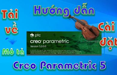 Creo-Parametric-5-huong-dan-tai-va-cai-dat-phan-mem-co-khi1