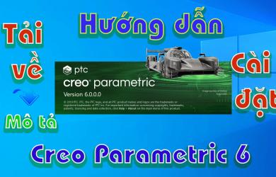 Creo-Parametric-6-huong-dan-tai-va-cai-dat-phan-mem-co-khi1