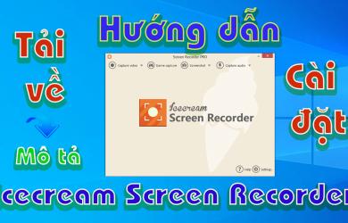 Icecream Screen Recorder-huong-dan-tai-cai-dat-phan-mem-quay-man-hinh