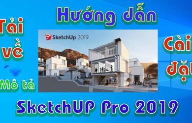 Sketch-pro-2019-huong-dan-tai-va-cai-dat-phan-mem-3d-xay-dung