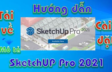 Sketch-pro-2021-huong-dan-tai-va-cai-dat-phan-mem-3d-xay-dung