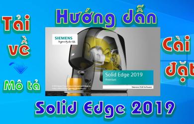 Solid-Edge-2019-huong-dan-tai-va-cai-phan-mem-thiet-ke-co-khi1