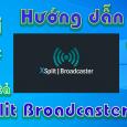 XSplit Broadcaster 3.5-huong-dan-tai-cai-dat-phan-mem-quay-man-hinh